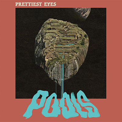"Prettiest Eyes <BR> ""Pools"""