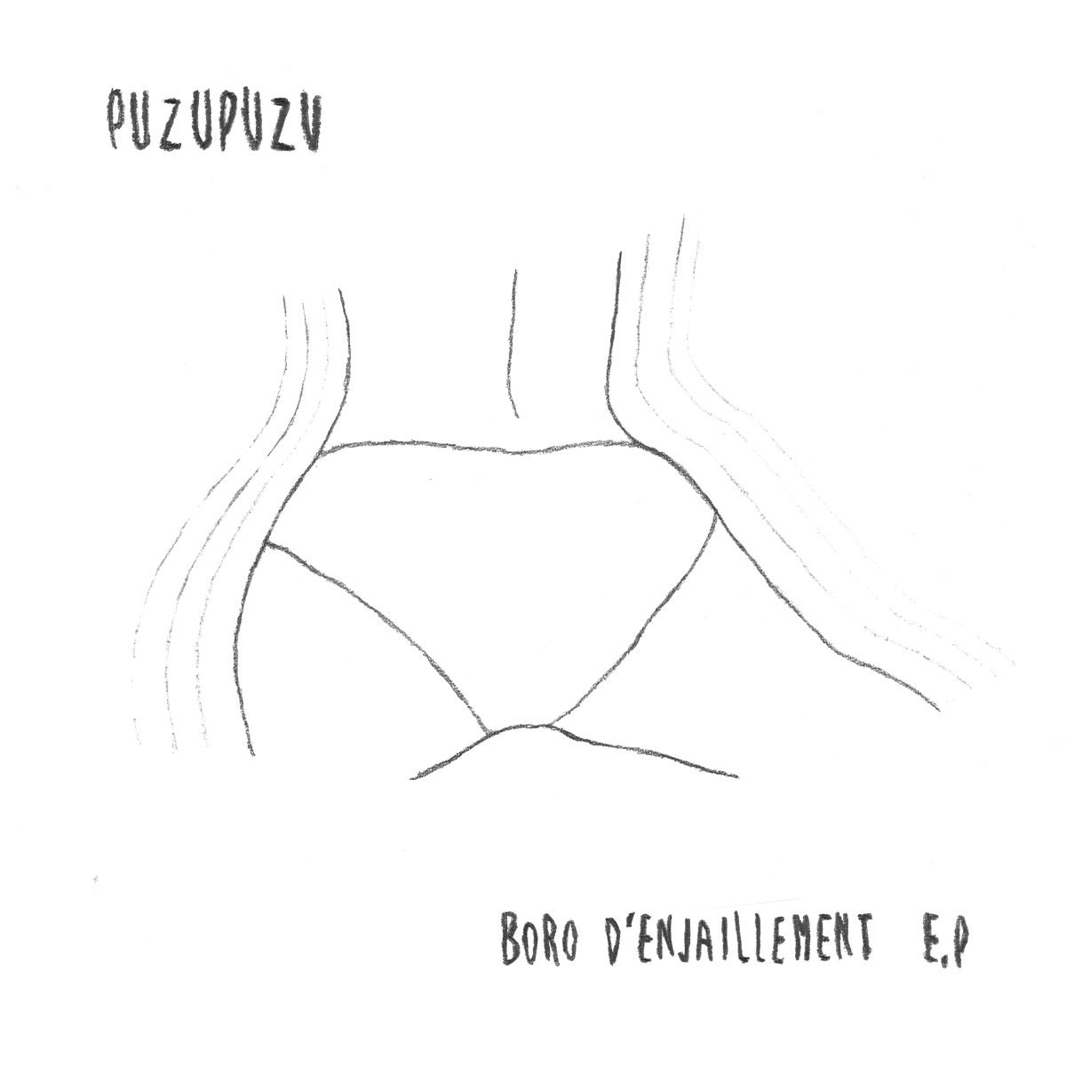 "Puzupuzu <BR> ""Boro d'Enjaillement"" EP"