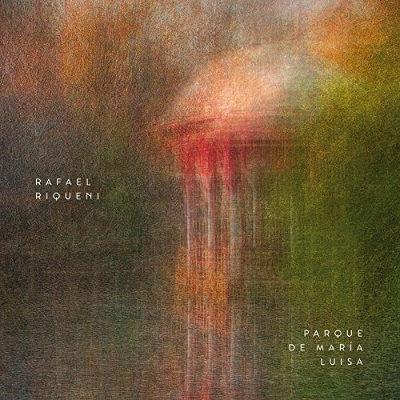 Rafael Riqueni <BR>&#8220;Parque de María Luisa&#8221;