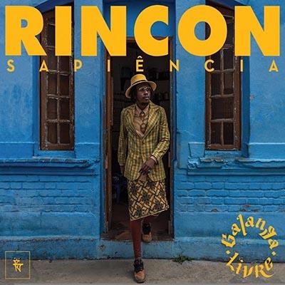 Rincon Sapiência <BR> &#8220;Galanga livre&#8221;