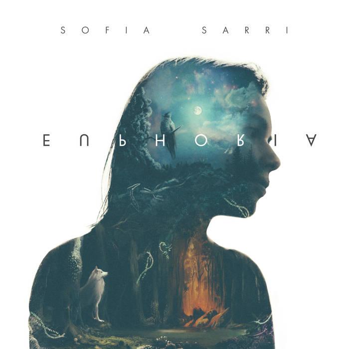 """Sofia Sarri <BR>""""Euphoria"""""""