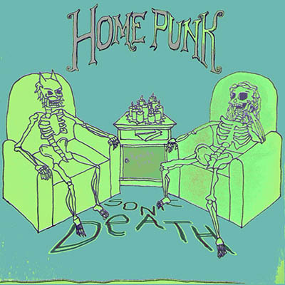 "Sonic Death <BR> ""Home Punk"""