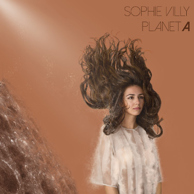 Sophie Villy <BR>&#8220;Planet A&#8221;