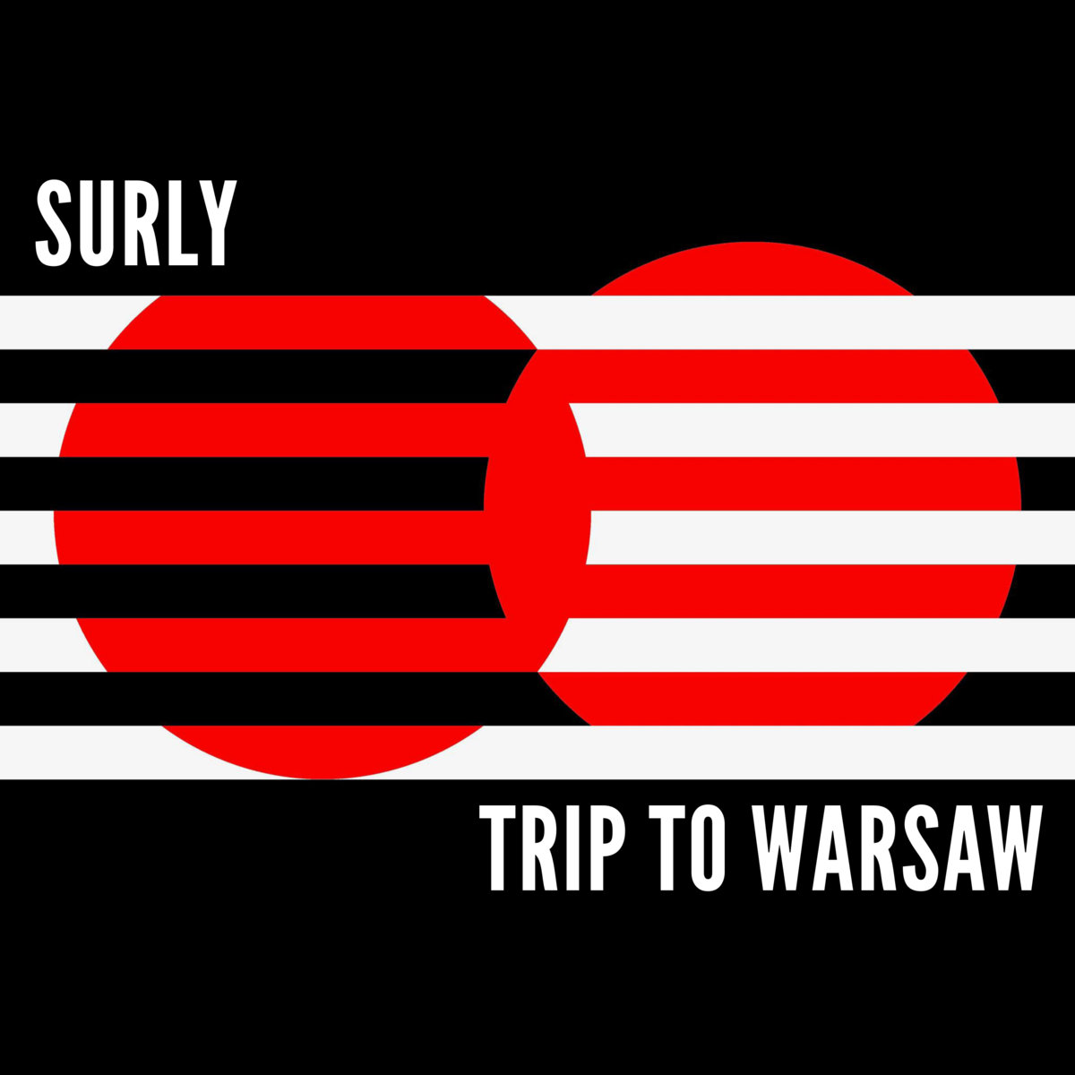"Surly <BR> ""Trip To Warsaw"""