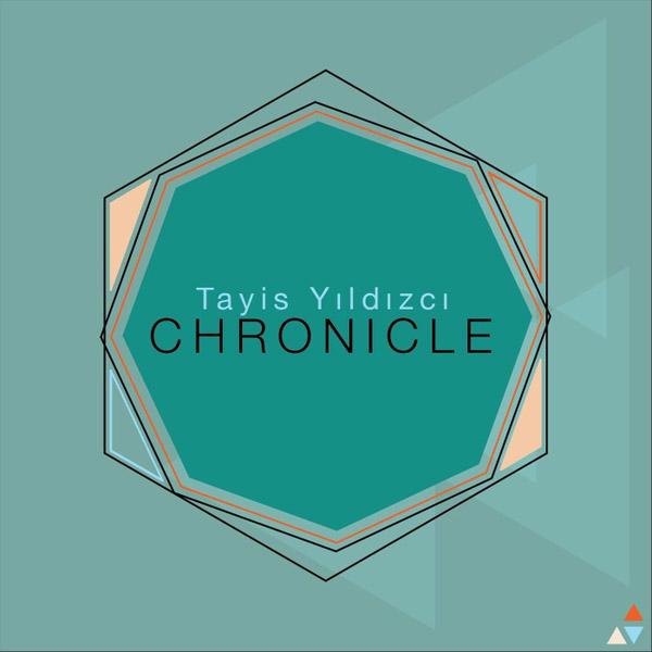 Tayis Yıldızcı <BR> &#8220;Chronicle&#8221; EP