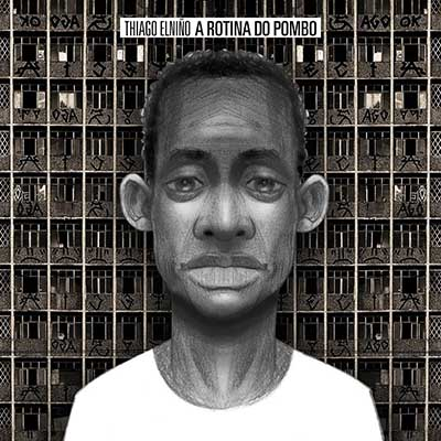 Thiago Elniño <BR> &#8220;A rotina do pombo&#8221;