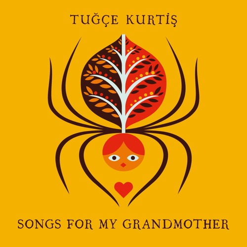 Tuğçe Kurtiş <BR> &#8220;Songs for my Grandmother&#8221; EP