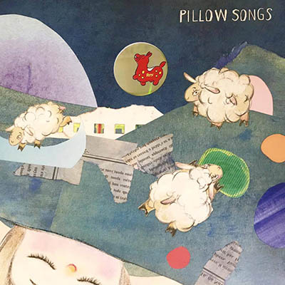 """Various Artists <BR> """"Pillow Songs"""" (枕頭之歌)"""