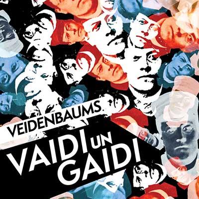 Various artists <BR> &#8220;Veidenbaums. Vaidi un gaidi&#8221;