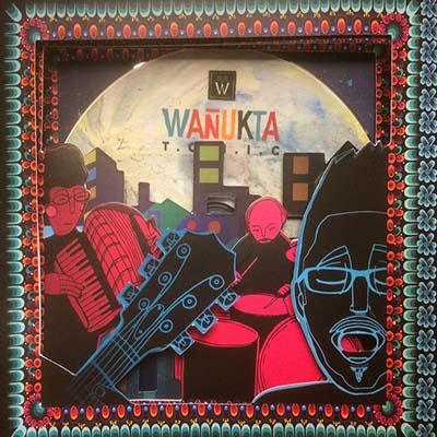 "Wañukta Tonic <BR> ""Wañukta Tonic"" EP"