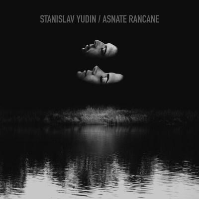 Stanislav Yudin &#038; Asnate Rancane <BR> &#8220;op.2&#8221;