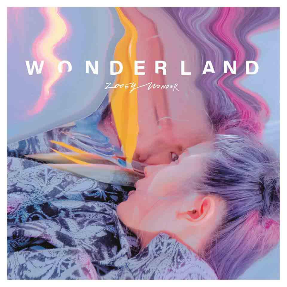 """Zooey Wonder (黃玠瑋) <BR> """"Wonderland"""""""