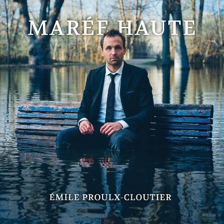 Émile Proulx-Cloutier <BR>&#8220;Marée Haute&#8221;