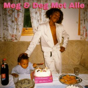 """Arif <BR> """"Meg &#038; Deg Mot Alle"""""""
