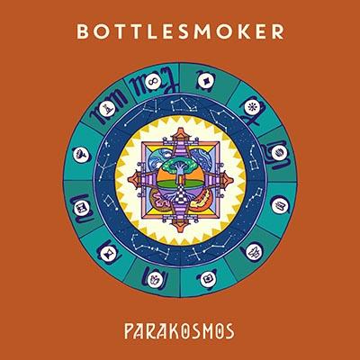 """Bottlesmoker <BR> """"Parakosmos"""""""