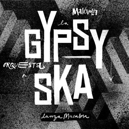 "Gypsy Ska Orquesta <BR>""Danza Macabra"""