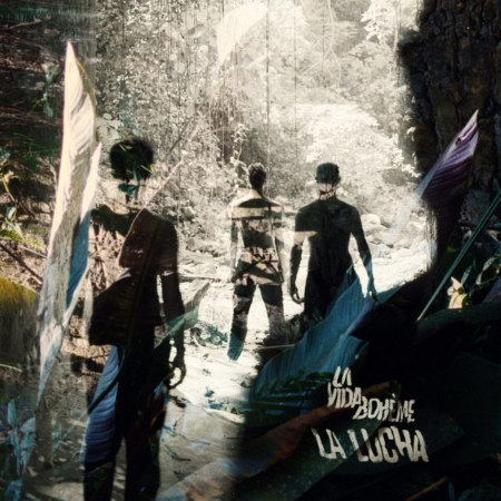 La Vida Bohème <BR>&#8220;La Lucha&#8221;
