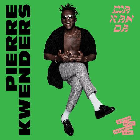 """Pierre Kwenders <BR>""""Makanda"""""""