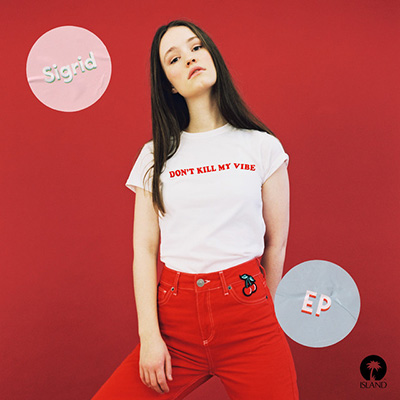 "Sigrid <BR> ""Don't Kill My Vibe"" EP"