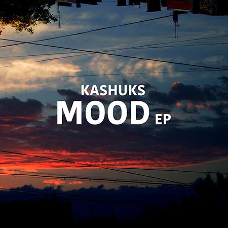 """Kashuks <BR> """"Mood"""""""