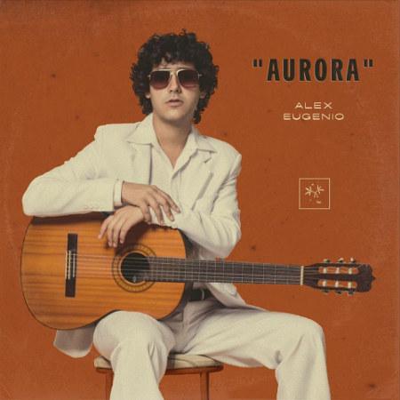 Alex Eugenio <BR>&#8220;Aurora&#8221;