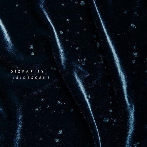 "Dizparity <BR> ""Iridescent"" (斑斕)"
