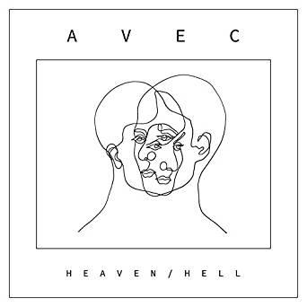 """AVEC <BR> """"Heaven / Hell"""""""