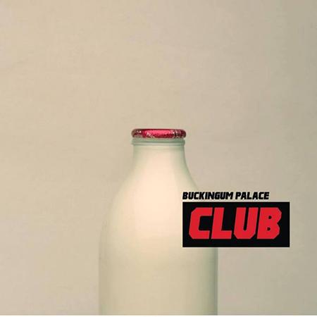"Buckingum Palace <BR> ""Club"""