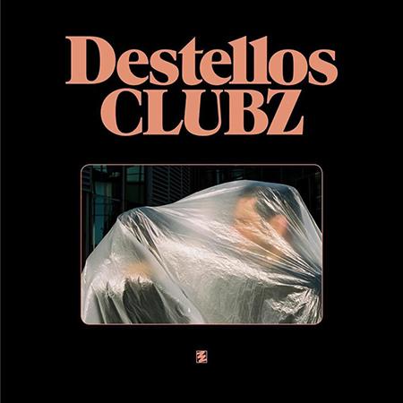 "CLUBZ <BR> ""Destellos"""