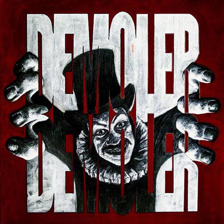 "Demoler Demoler <BR> ""Demoler"""