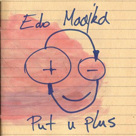 """Edo Maajka <BR> """"Put u plus"""""""