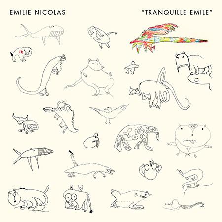"""Emilie Nicolas <BR> """"Tranquille Emile"""""""
