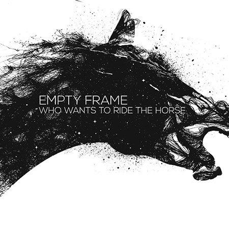 "Empty Frame <BR> ""Who Wants To Ride The Horse"""