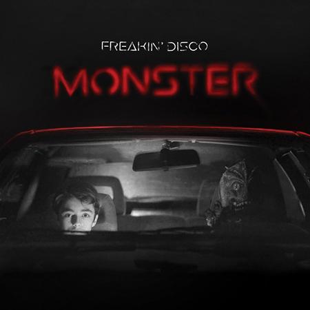 """Freakin' Disco <BR> """"Monster"""""""