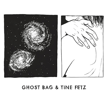"Ghost Bag &#038; Tine Fetz <BR> ""Ghost Bag &#038; Tine Fetz"""