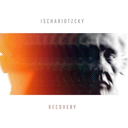 "Ischariotzcky <BR> ""Recovery"""