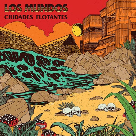 """Los Mundos <BR> """"Ciudades flotantes"""""""