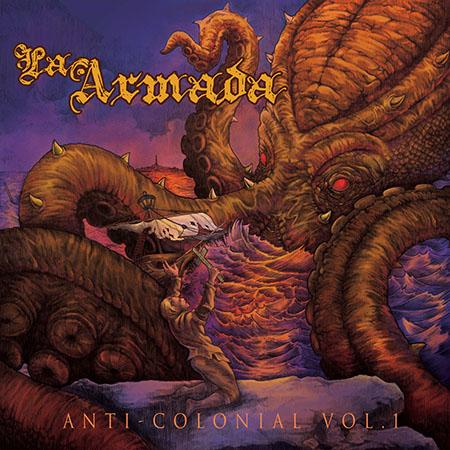"""La Armada <BR> """"Anti-colonial Vol. 1"""""""