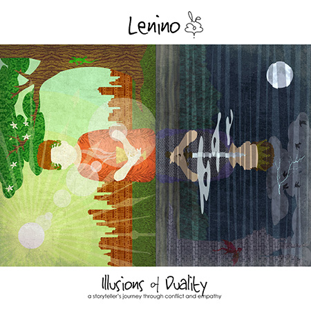 """Lenino <BR> """"Illusions of Duality&#8230;"""""""
