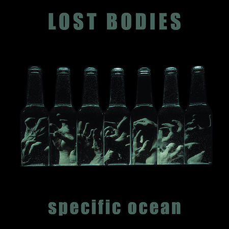 Lost Bodies <BR> &#8220;Specific Ocean&#8221;