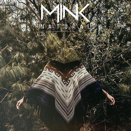 """MINK <BR> """"Natural"""""""