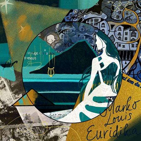 Marko Louis <BR> &#8220;Euridika&#8221;
