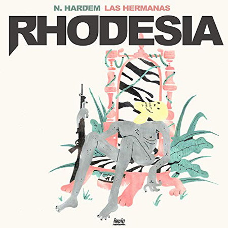 """N.Hardem & Las Hermanas <BR> """"Rhodesia"""""""