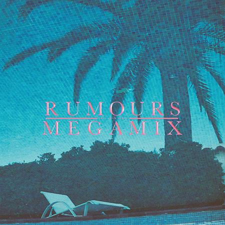 "Rumours <BR> ""Megamix"""