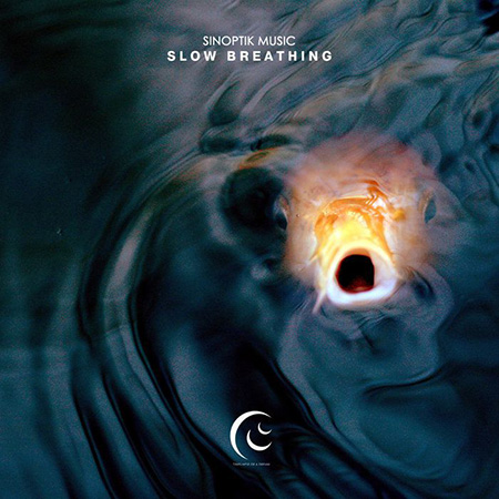"Sinoptik Music <BR> ""Slow Breathing"""