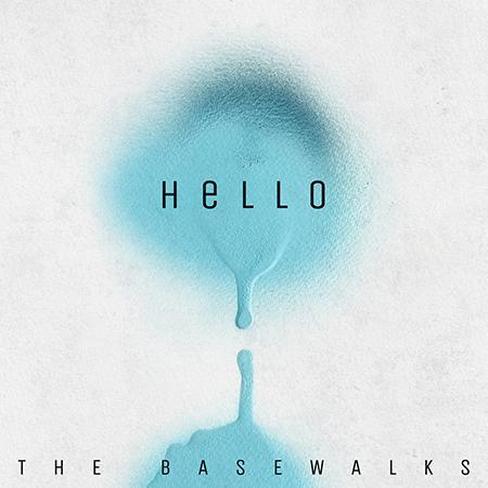 "The Basewalks <BR> ""Hello"""