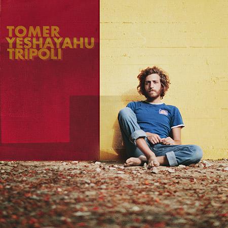 Tomer Yeshayahu <BR> &#8220;Tripoli&#8221;