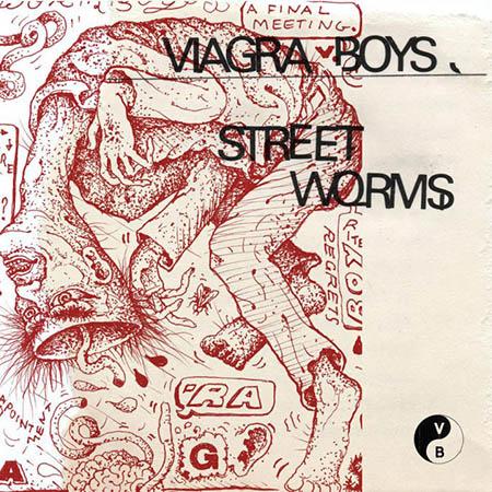 Viagra Boys <BR> &#8220;Street Worms&#8221;