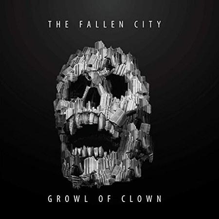 """Growl of Clown <BR>""""The Fallen City"""" LP"""