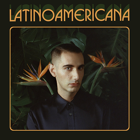 "Alex Anwandter <BR> ""Latinoamericana"""
